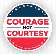Courage Not Courtesy